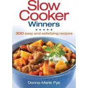 Slow Cooker Winners by Donna-Marie Pye