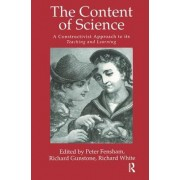 The Content of Science: A Constructivist Approach to Its Teaching and Learning