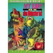 My Life as Alien Monster Bait by Bill Myers