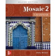 Mosaic 2 Grammar by Patricia K. Werner