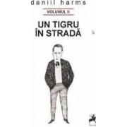 Un tigru in strada - Daniil Harms