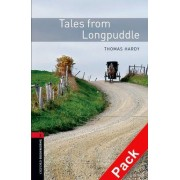 Oxford Bookworms Library: Level 2:: Tales from Longpuddle audio CD pack by Thomas Hardy
