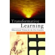 Transformative Learning by Edmund O'Sullivan