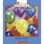 What Is Density? by Joanne Barkan