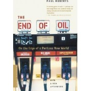 The End of Oil by Paul Roberts