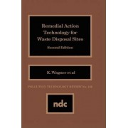 Remedial Action Technology for Waste Disposal Sites by Kathleen Wager