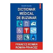 Dictionar medical de buzunar francez-roman/roman-francez