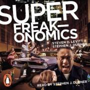 Superfreakonomics by Stephen J. Dubner