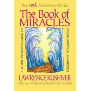 The Book of Miracles by Rabbi Lawrence Kushner