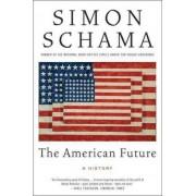 The American Future by Simon Schama