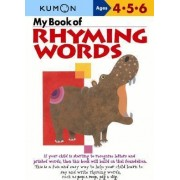 My Book of Rhyming Words by Publishing Kumon