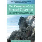 Promise of the Eternal Covenant: God's Profound Providence as Revealed in the Genealogy of Jesus Christ (Postexilic Period) Book 5