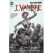 I, Vampire Volume 2: Rise of the Vampires TP (The New 52) by Joshua Hale Fialkov