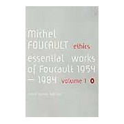 Ethics: Essential Works 1954-1984 Vol. 1