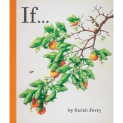 If.... by Sarah Perry