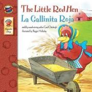 The Little Red Hen/La Gallinita Roja by Carol Ottolenghi