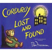 Corduroy Lost and Found by Don Freeman
