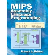 MIPS Assembly Language Programming by Prof. Robert L. Britton