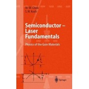 Semiconductor-Laser Fundamentals by Weng W. Chow