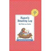 Kason's Reading Log: My First 200 Books (Gatst) by Martha Day Zschock