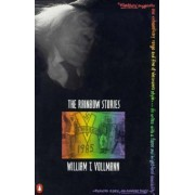 The Rainbow Stories by William T Vollmann