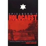 Spielberg's Holocaust by Yosefa Loshitzky