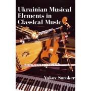 Ukrainian Musical Elements in Classical Music by Yakov Soroker