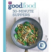 Good Food: 30-Minute Suppers by Sarah Cook