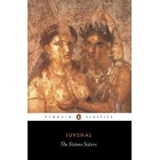 The Sixteen Satires by Juvenal