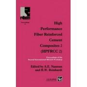 High Performance Fiber Reinforced Cement Composites 2: No.2 by A. E. Naaman