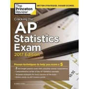 Cracking the AP Statistics Exam: 2017 Edition by Princeton Review