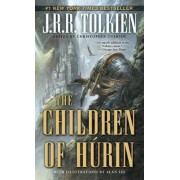 The Tale of the Children of Hurin by J R R Tolkien
