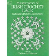 Masterpieces of Irish Crochet Lace by Therese De Dillmont