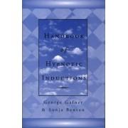Handbook of Hypnotic Inductions by George Gafner