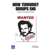 How Terrorist Groups End by Seth G. Jones