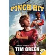 Pinch Hit by Tim Green