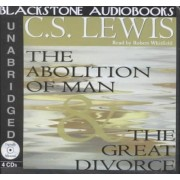Abolition of Man & the Great Divorce by C. S. Lewis