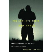 The Law into Their Own Hands by Roxanne Lynn Doty