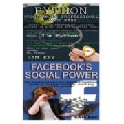 Python Programming Professional Made Easy & Facebook Social Power