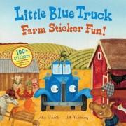 Little Blue Truck Farm Sticker Fun! by Alice Schertle