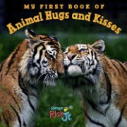 My First Book of Animal Hugs and Kisses (National Wildlife Federation)