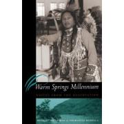 Warm Springs Millennium by Michael Baughman