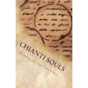 Chianti Souls by Director Centre for Communication Culture and Media Studies Karen Ross