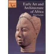 Early Art and Architecture of Africa by Peter Garlake