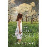 The Weight of Water by Penelope Evans
