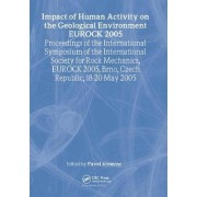 Impact of Human Activity on the Geological Environment EUROCK 2005 by Pavel Konecny