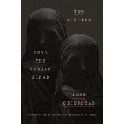 Two Sisters: Into the Syrian Jihad