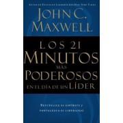 Los 21 Minutos Mas Poderosos En El Dia De Un Lider by John C. Maxwell