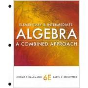 Cengage Advantage Books: Elementary and Intermediate Algebra by Jerome E Kaufmann