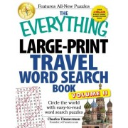 The Everything Large-Print Travel Word Search Book: Volume II by Charles Timmerman